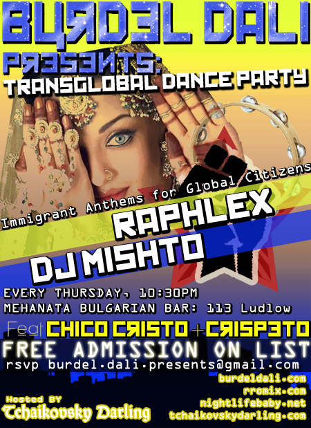burdel dali presents mehanata bulgarian bar raphlex dj mishto mishka chico cristo crispeto escarioka lower east side gypsy punk