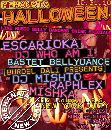 mehanata halloween burdel dali presents dj mishto raphlex mishka escarioka october 2010 bastet belly dance dj who am i